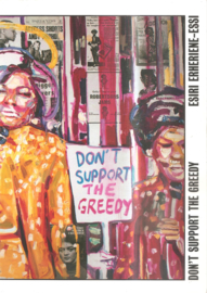 Erheriene-Essi, Esiri: Don't support the greedy