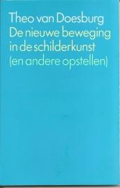 """Doesburg, Theo van: """"De nieuwe beweging in de schilderkunst (en andere opstellen)""""."""