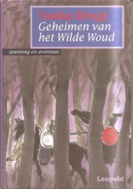 Dragt, Tonke: Geheimen van het Wilde Woud