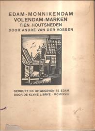 Vossen, André van der: Edam - Monnickendam - Volendam -  Marken