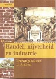 """Vredenberg, J.: """"handel, nijverheid en industrie. Bedrijfsgebouwen in Arnhem""""."""