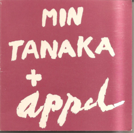 Appel, Karel: Min Tanaka + Appel (Can we dance a landscape?)