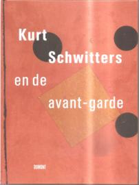 Schwitters, Kurt: Kurt Schwitters en de avant-garde