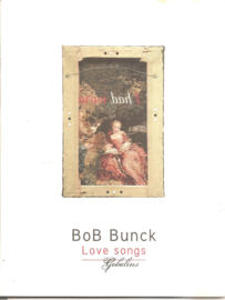 Bunck, Bob: Love Songs - gobelins