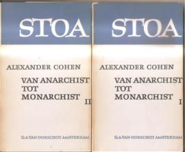 Cohen, Alexander: Van anarchist tot monarchist I en II