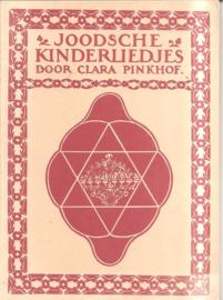 Pinkhof, Clara: Joodsche Kinderliedjes