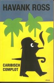 """Havank / Ross: """"Caraibisch Complot""""."""