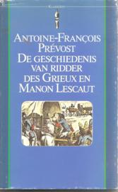 Prévost, Antoine-Francois: De geschiedenis van Ridder des Grieux en Manon Lescaut