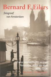 Eilers, Bernard F.: Fotograaf van Amsterdam