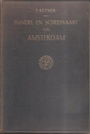 """Ketner, dr. F.: """"Handel en scheepvaart van Amsterdam in de vijftiende eeuw""""."""