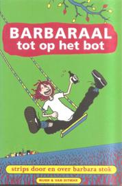 Barbara Stok: Barbaraal tot op het bot