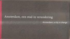 Amsterdam, een stad in verandering.