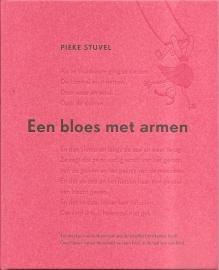 """Stuvel, Pieke: """"Een bloes met armen""""."""