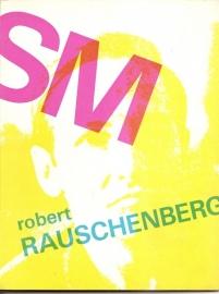 Catalogus Stedelijk Museum 433: Robert Rauschenberg