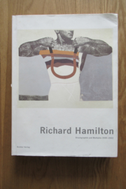 Hamilton, Richard: Druckgraphik und Multiples 1939 - 2002