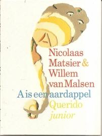 """Matsier, Nicolaas & Malsen, Willem van: """"A is een aardappel""""."""