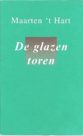 """Hart, Maarten `t: """"De glazen toren""""."""