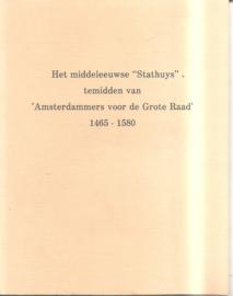"""Het middeleeuws """"Stathuys"""" ...."""