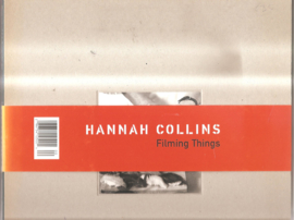 Collins, Hannah: Filming things
