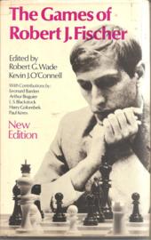 Wade, Robert G.: The Games of Robert J. Fischer