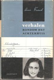 Frank, Anne: Verhalen rondom het Achterhuis