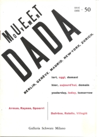 DADA: mouvement Berlin, Genève, Madrid, New-York, Zürich