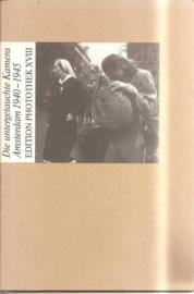 Die untergetauchte Kamera Amsterdam 1940-1945