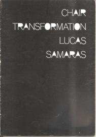 Samaras, Lucas: Chair Transformation