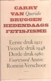 Bruggen, Carry van: Hedendaags Fetisjisme