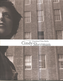 Sherman, Cindy: The Compete Untitled Film Stills