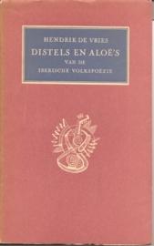 """Vries, Hendrik de: """"Distels en Aloë`s""""."""