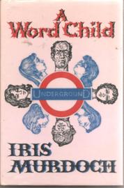 Murdoch, Iris: A Word Child