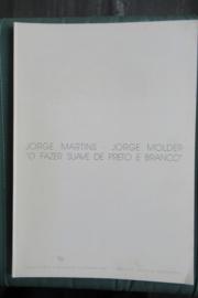 """Martins, Jorge en Molder, Jorge: """"O Fazer Suave de preto e branco"""""""