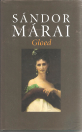 Márai, Sándor: Gloed
