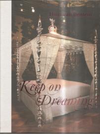 Bentem, Hans van: Keep on Dreaming
