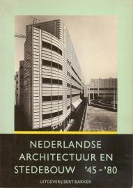 Nederlandse architectuur en Stedebouw `45-`80.