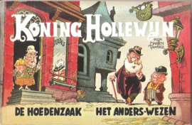 Koning Hollewijn: De hoedenzaak / Het anders-wezen