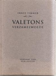 Timmer, Ernst: Valetons verzamelwoede