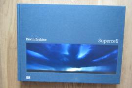 Erskine, Kevin: Supercell