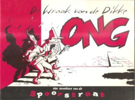 Vleeschouwer, Willem: De wraak van de Dikke Ong (gesigneerd)
