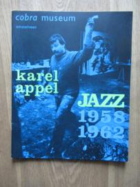 Appel, Karel: Jazz 1958 - 1962