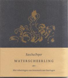 Peper, Rascha: Waterscheerling