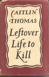 "Thomas, Caitlin: ""Leftover Life to Kill""."
