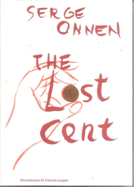 Onnen, Serge: The Lost Cent (gesigneerd!)
