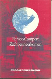 Campert, Remco: Zachtjes neerkomen
