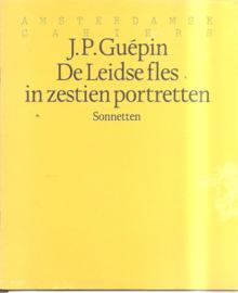 Guépin, J.P.: De Leidse fles in zestien portretten