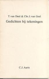 Deel, Ton van & Chr. van Geel: Gedichten bij tekeningen
