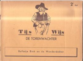 Tijs Wijs de Torenwachter: Bolletje Bink en de Wonderdokter