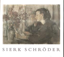 Schröder, Sierk: Een keuze uit het recente werk (gesigneerd)