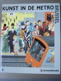 """Bekkers, Ludo (e.a.): """"Kunst in de metro. Brussel""""."""